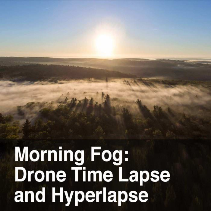 Morning Fog: Filming a Time Lapse and Hyperlapse with a Drone