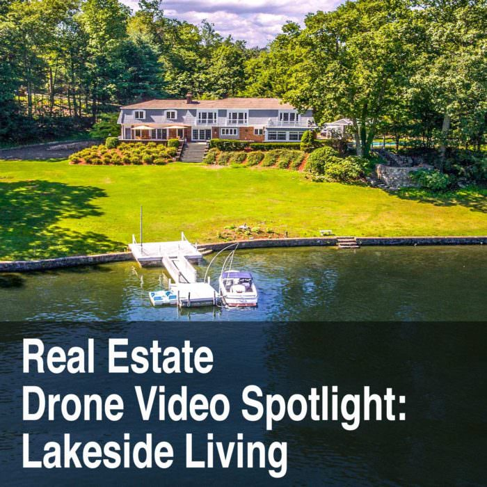 Lakeside Real Estate Drone Video Spotlight