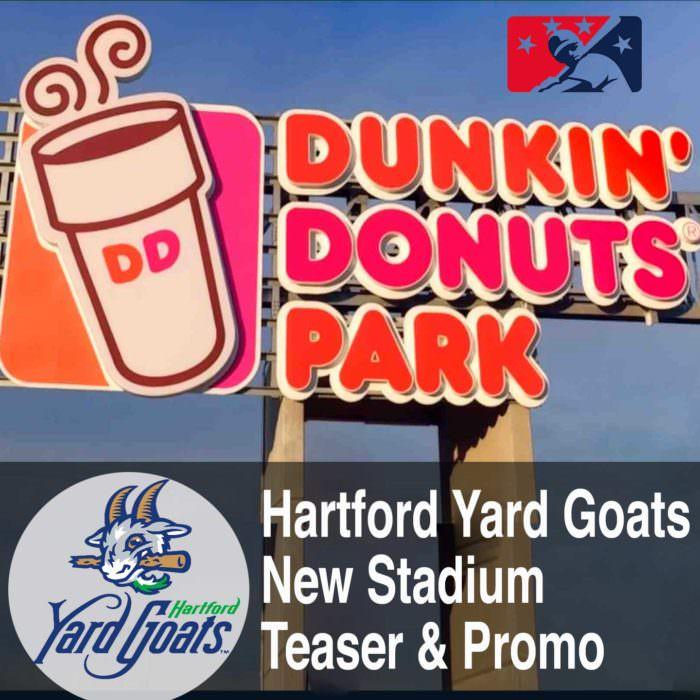 Hartford Yard Goats: Dunkin Donuts Park Promo Video