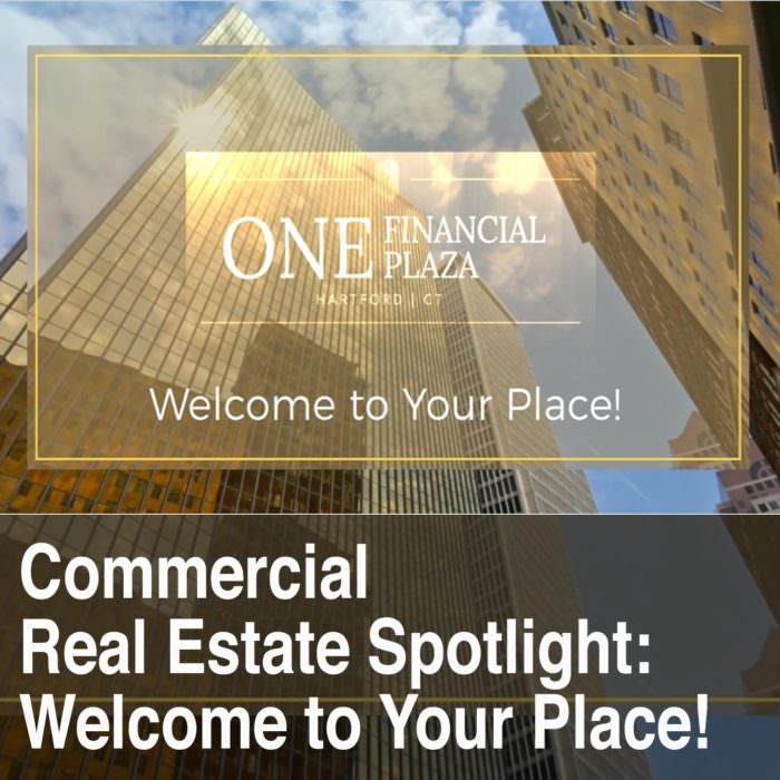 Commercial Real Estate Video Spotlight – Welcome to Your Place!