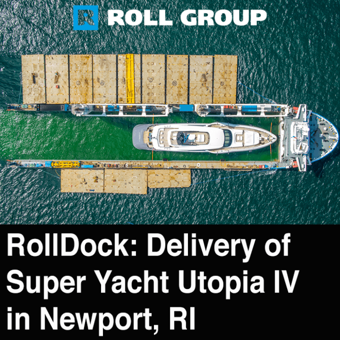 RollDock Sky – Final Delivery of Superyacht Utopia IV in Newport, Rhode Island